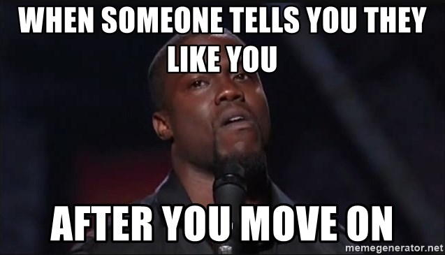 Kevin Hart Face - When someone tells you they like you After you move on