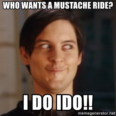 Who wants a mustache ride