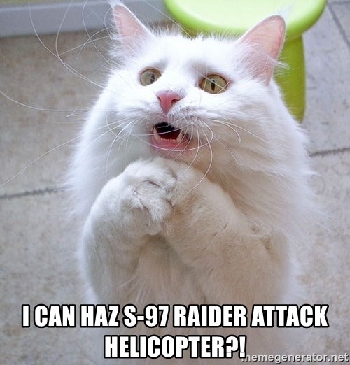 i can haz cat - i can haz s-97 raider attack helicopter?!