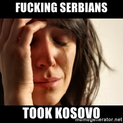 crying girl sad - FUCKING SERBIANS took kosovo