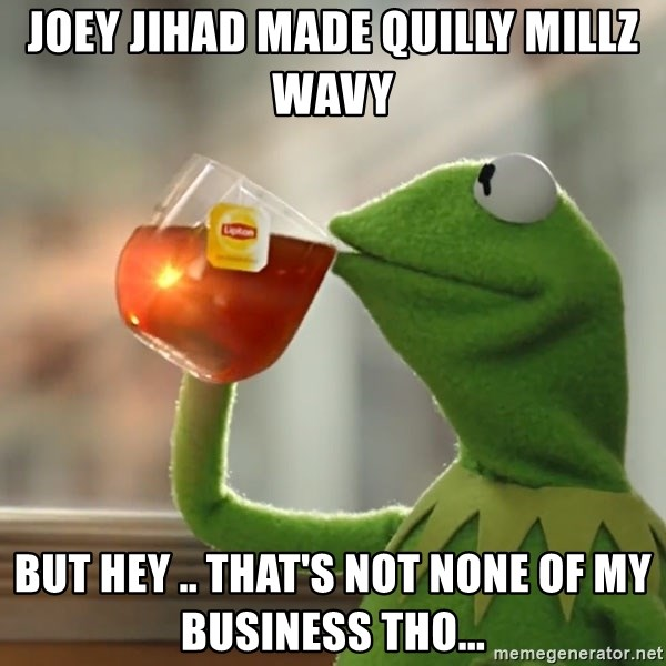 quilly millz none of my business