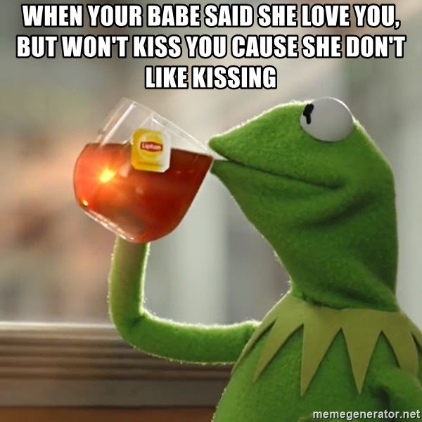why don t i like kissing