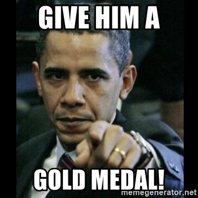 give-him-a-gold-medal.jpg