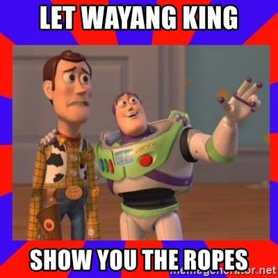 Everywhere - let wayang king show you the ropes