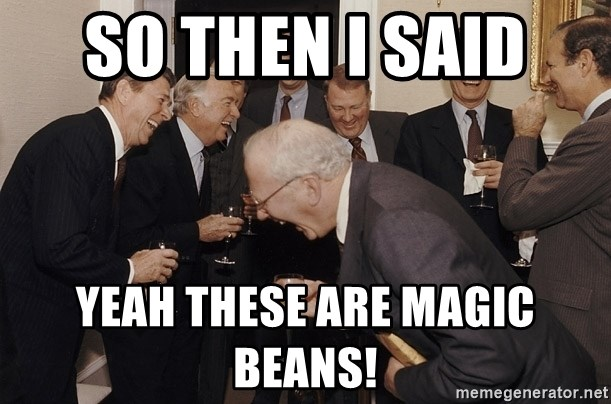 So Then I Said... - So then I said  Yeah these are magic beans!