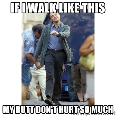 Leonardo DiCaprio Walking - if I walk like this my butt don't hurt so much