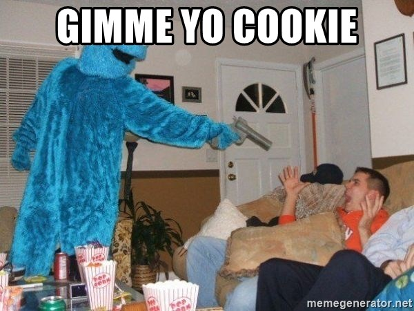 Bad Ass Cookie Monster - gimme yo cookie