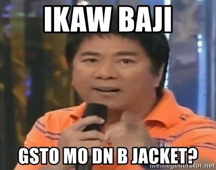 willie revillame you dont do that to me - ikaw baji gsto mo dn b jacket?