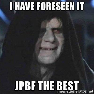 emperor palpatine good good - I have foreseen it JPBF the Best