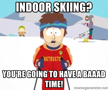 South Park Ski Teacher - Indoor Skiing? You're going to have a baaad Time!