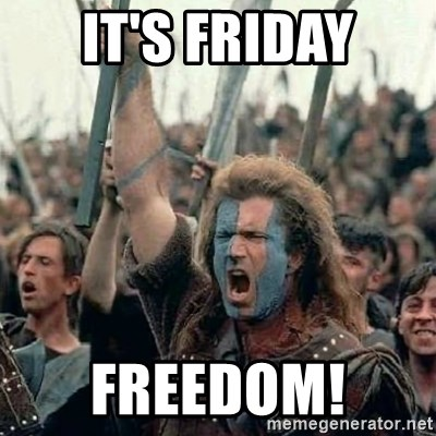 Brave Heart Freedom - It's Friday Freedom!