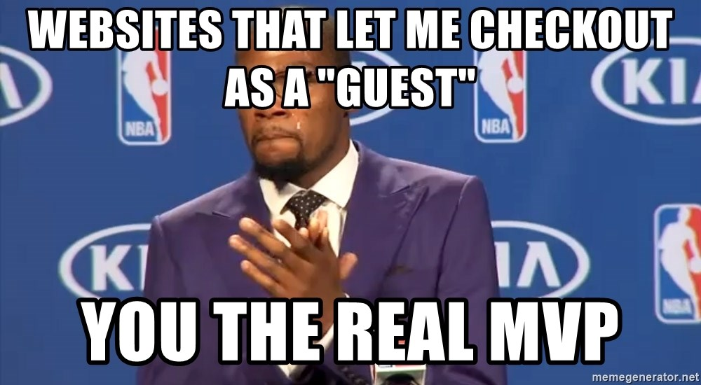 "KD you the real mvp f - Websites that let me checkout as a ""guest"" You the real MVP"