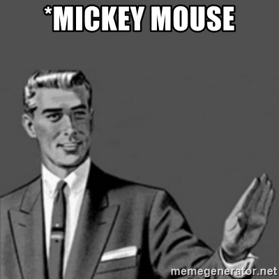 Correction Guy - *mickey mouse