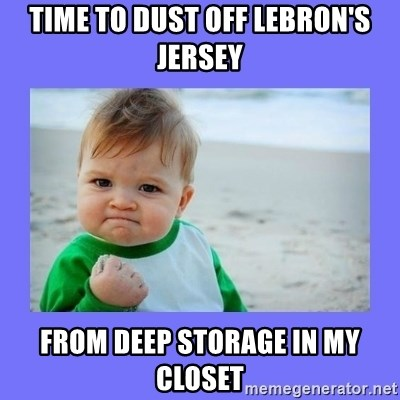 Baby fist - Time to dust off lebron's Jersey From Deep storage in my closet