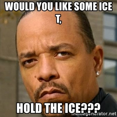 Ice T Sex Addiction Description  Examples - Would you like some Ice T,  Hold the ice???