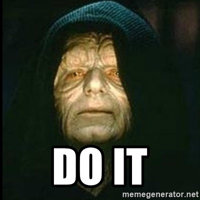 Darth Sidious - do it