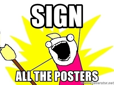 X ALL THE THINGS - sign all the posters