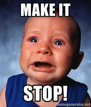 Crying Baby - make it  stop!