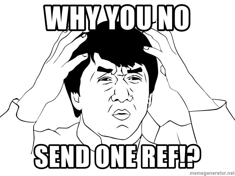 Jackie Chan Meme - why you no send ONE REF!?