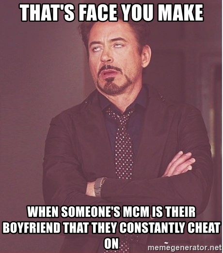 Robert Downey Junior face - That's face you make When someone's MCM is their boyfriend that they constantly cheat on