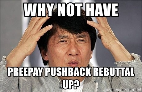 Jackie Chan - why not have preepay pushback rebuttal up?