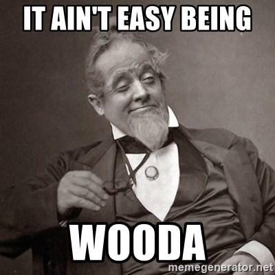1889 [10] guy - It ain't easy being  Wooda