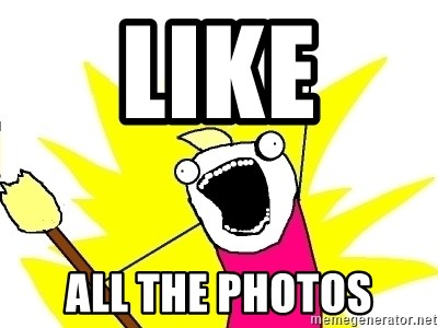 X ALL THE THINGS - Like All the photos