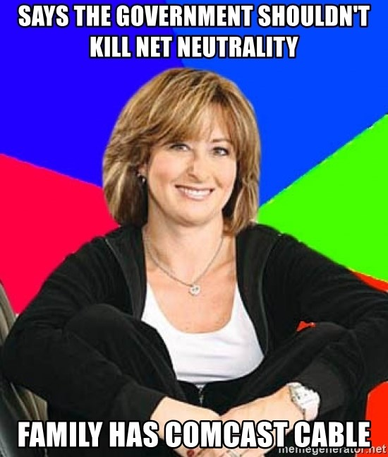 Sheltering Suburban Mom - says the government shouldn't kill net neutrality family has comcast cable