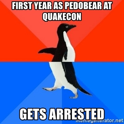 Socially Awesome Awkward Penguin - First year as PEdobear at Quakecon Gets arrested