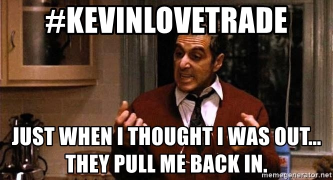 Al Pacino Godfather III - #kevinlovetrade Just when I thought I was out... they pull me back in.