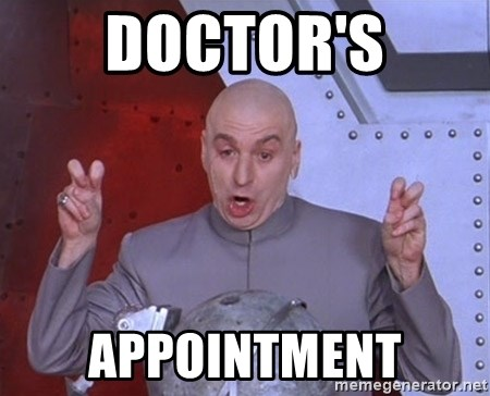 doctor s appointment dr evil air quotes meme generator