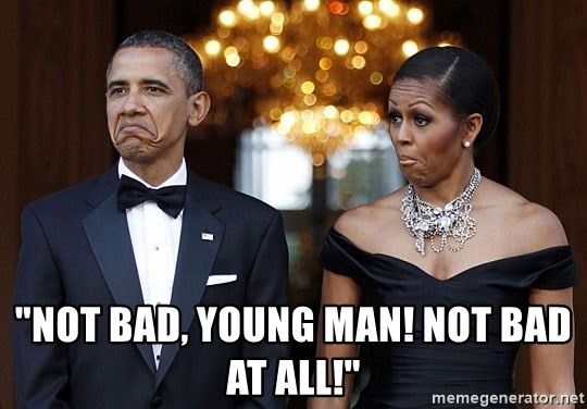 """Funny Barack Obama and Michelle Obama -  """"not bad, young man! Not bad at all!"""""""