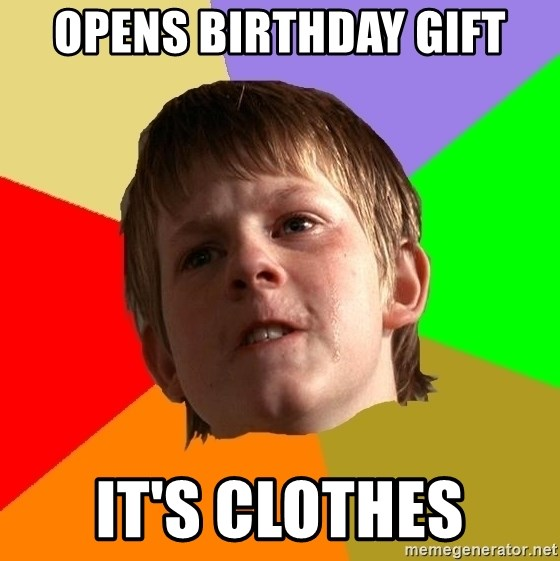 Angry School Boy - Opens birthday gift It's clothes