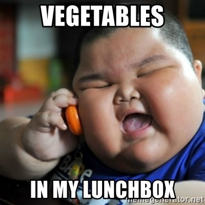 fat chinese kid - Vegetables in my lunchbox