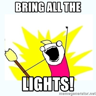 All the things - bring all the lights!