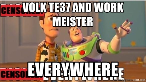 Toy Story Everywhere - volk te37 and Work Meister  everywhere