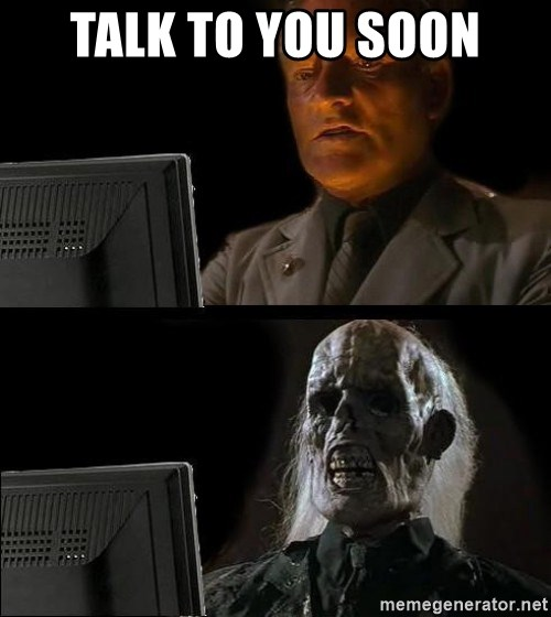 Waiting For - Talk to you soon