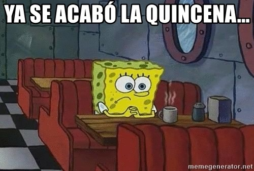 Coffee shop spongebob - Ya se acabó la quincena...
