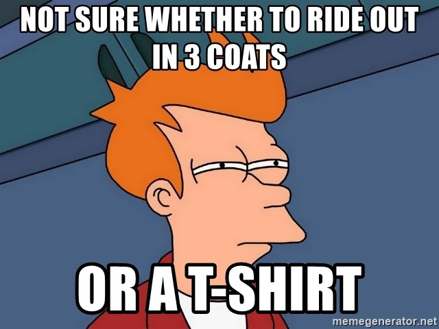 Futurama Fry - Not sure whether to ride out in 3 coats or a t-shirt