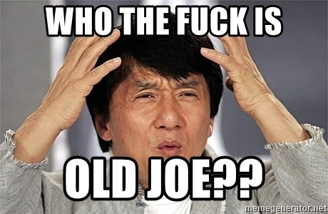Jackie Chan - Who the fuck is OLD JOE??