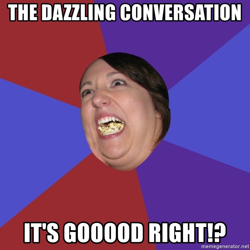 Epic Food Lady - the dazzling conversation it's Gooood right!?