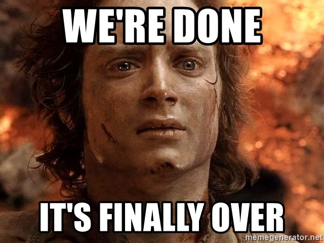 Frodo  - We're done It's finally over