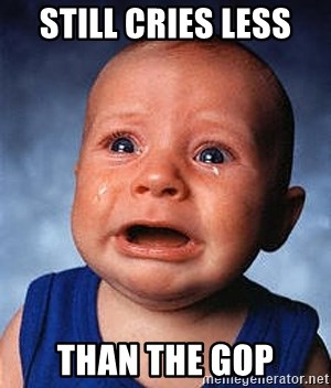 Crying Baby - Still Cries Less  Than The GOP