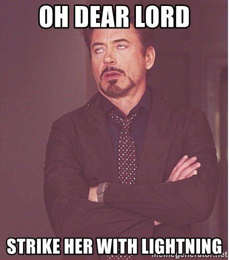 Robert Downey Junior face - oh dear lord strike her with lightning
