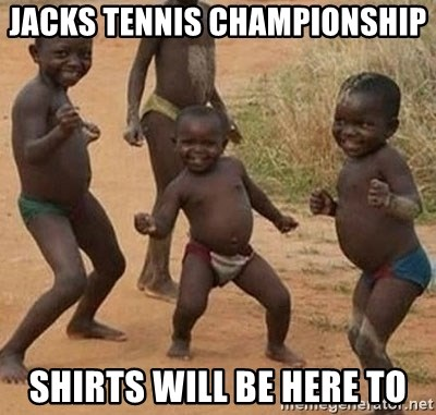 Dancing African Kid - Jacks tennis championship Shirts will be here to