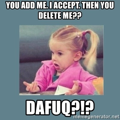 Baby Good Luck Charlie - YOU ADD ME. I ACCEPT. THEN YOU DELETE ME?? DAFUQ?!?