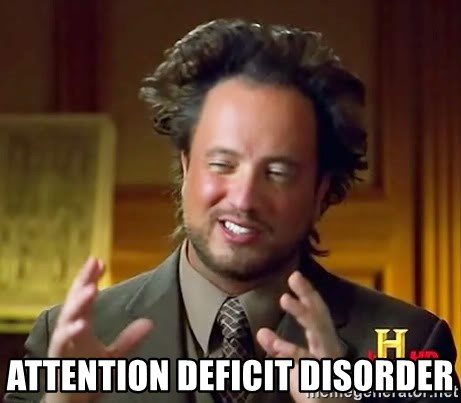 Ancient Aliens -  Attention Deficit Disorder