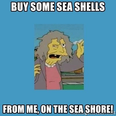 crazy cat lady simpsons - buy some sea shells from me, on the sea shore!