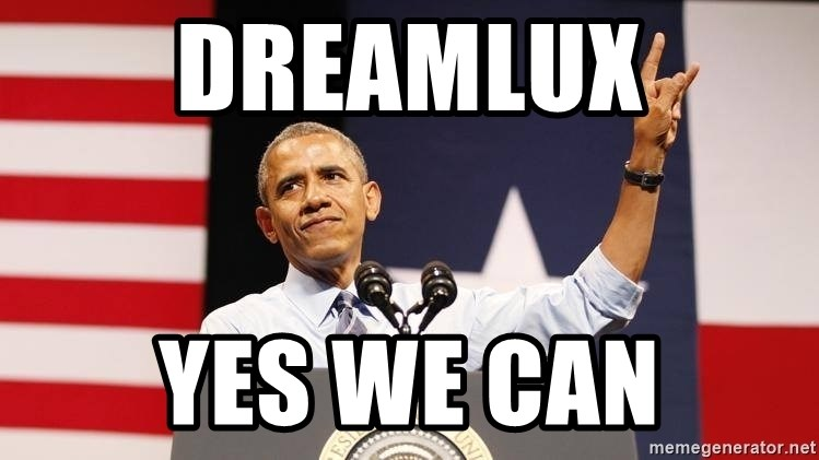 yes we can - Dreamlux YES WE CAN
