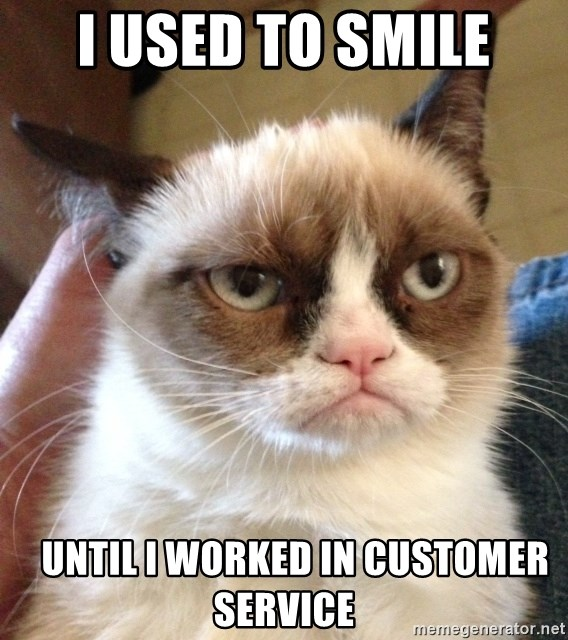 Mr angry cat - I used to smile    until I worked in customer service